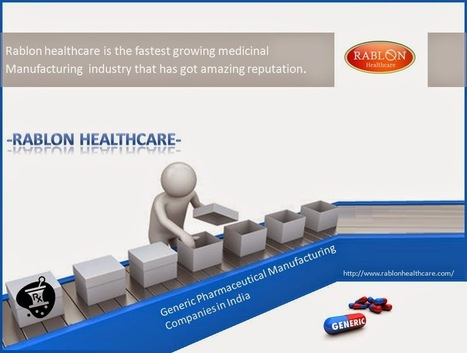 Rablon Healthcare is a Generic Pharmaceutical Manufacturing Companies in India | Health | Scoop.it