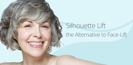 Silhouette Lift: 5 Best things about SilhouetteLift Facelift | SilhouetteLift FaceLift | Scoop.it