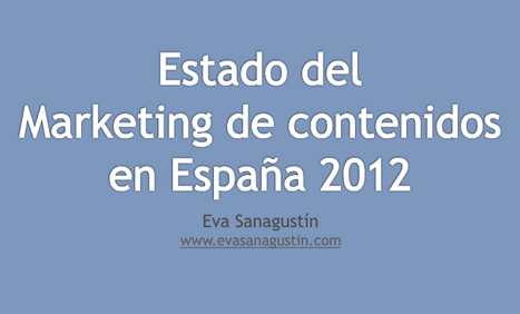 "44 conclusiones sobre el ""Estado del Marketing de contenidos en España 2012″ 