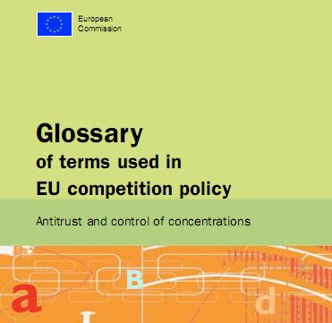 (EN)-(IT)-(FR)-(ES)-(DE)-(EL)-(PDF) - Glossario dei termini utilizzati nell'ambito della politica di concorrenza dell'UE: Antitrust e controllo delle concentrazioni | NOTIZIE DAL MONDO DELLA TRADUZIONE | Scoop.it