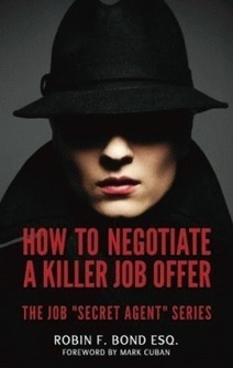 """Raise Your Pay with """"How to Negotiate A Killer Job Offer"""" - Small Business Trends   Analytics Jobs, Analytics Training, Analytics Contracts   Scoop.it"""