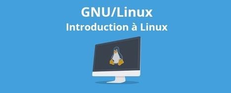 Découvrir Linux avec un cours en ligne - Windtopik | Ressources Ecole | Scoop.it