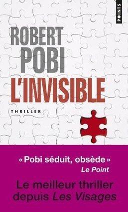 L'invisible, Robert Pobi - Blog de critiques de livres sur Critique-moi !   Romans policiers   Scoop.it
