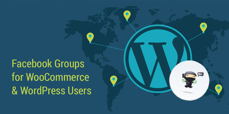 Facebook Groups for WooCommerce & WordPress Users   Web & Mobile Application Development (OPS)   Scoop.it