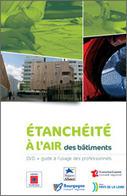 Étanchéité à l'air des bâtiments Étanchéité à l'air des bâtiments Etanchéité à l'air des bâtiments | guide étanchéité | Scoop.it