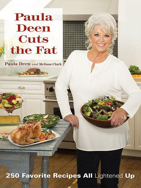 Exclusive: Paula Deen To Release New Low-Fat Cookbook - PEOPLE Great Ideas | Shrewd Foods | Scoop.it