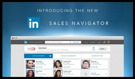 LinkedIn Sales Navigator Is Not Enough For Most B2B Sales & Marketing Teams | LinkedIn for business | Scoop.it