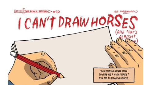 The Pencilsword: I can't draw horses | Graphic Coaching | Scoop.it