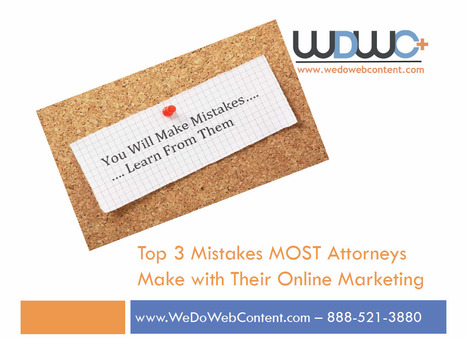 Presentation: Three Mistakes Law Firms Make with Content Marketing | Web Content Tips from a Web Content Provider | Scoop.it