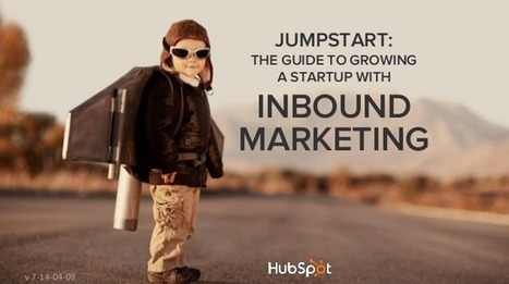 The Essential Guide to Growing Your Startup with Inbound Marketing [SlideShare] | Digital-News on Scoop.it today | Scoop.it
