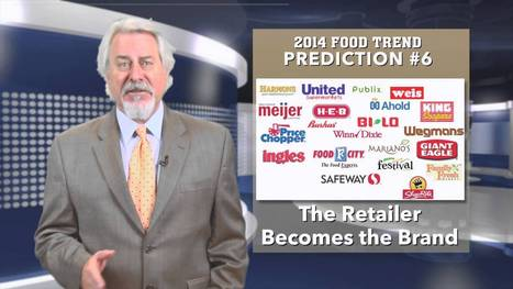 2014 Food Trends: #6 - The Retailer Becomes the Brand - YouTube   FOOD   Scoop.it