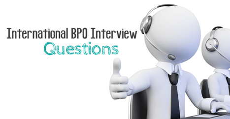 International BPO Interview Question and Answers - WiseStep   Career development, Hiring,Recruitment, Interviews, Employment and Human Resources   Scoop.it