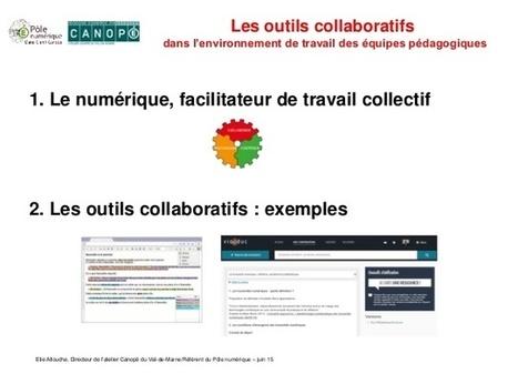 Les outils collaboratifs dans l'environnement de travail des équipes pédagogiques | Révéler les potentiels individuels et collectifs | Scoop.it
