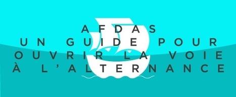 Afdas: un guide pour ouvrir la voie à l'alternance - DAJM I Agence de communication 100 % RH   100% communication RH   Scoop.it