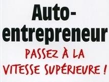 Livre Auto Entrepreneur : Passez à la vitesse supérieure - Evoliz | Auto-entreprise | Scoop.it
