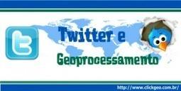 TwittereGeoprocessamento | Geoprocessing | Scoop.it