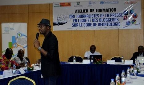 Côte d'Ivoire: Web-journalistes et blogueurs se forment à la déontologie journalistique | DocPresseESJ | Scoop.it