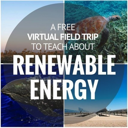 A free virtual field trip to teach about renewable energy via Angela Watson - May 20 1pm EST | PBL | Scoop.it