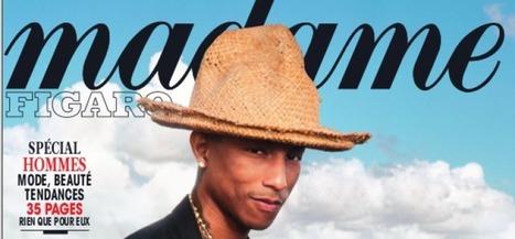 #Pharrel Williams rédac. chef de #Madame Figaro > Comment donner un coup de #hype? | Communication Digital x Media | Scoop.it