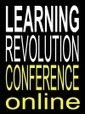 The Learning Revolution Conf 21-25 April 2014 #learning14. | Educators CPD Online | Scoop.it