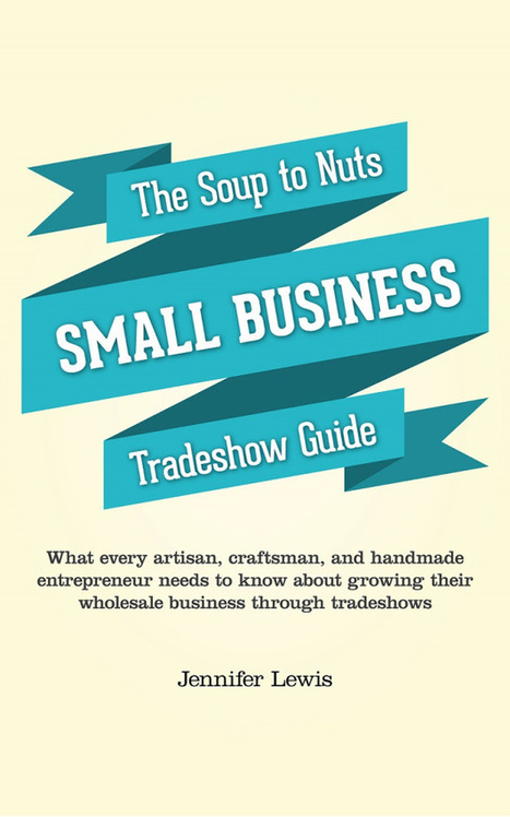New e-Book: The Small Business Guide To Tradeshows (Free Thru Saturday) | The Foodboxx | Scoop.it