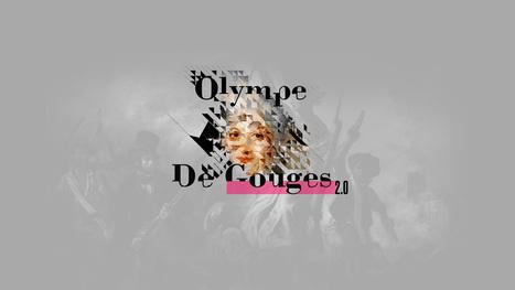 Olympe de Gouges 2.0 | Cabinet de curiosités numériques | Scoop.it