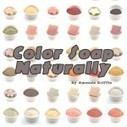 Color #Soap Naturally Series of articles. #soapmaking #DIY   Soap Making Adventure   Scoop.it