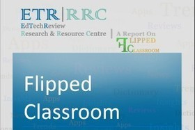 [Report] Complete Guide to Flipped Classroom - EdTechReview™ (ETR) | Personal [e-]Learning Environments | Scoop.it