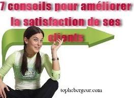 Comment satisfaire vos clients | Réseau Sociaux | Scoop.it
