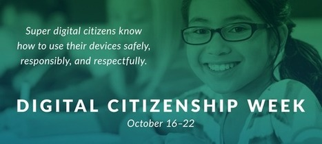 Digital Citizenship Week: Tools and Tips for Your Classroom | Pedagogy, Education, Technology | Scoop.it