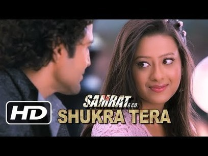 ♥ Shukra Tera ♥ Full Song | Samrat & Co | Rajeev Khandelwal, Madalsa Sharma | Marketing | Scoop.it