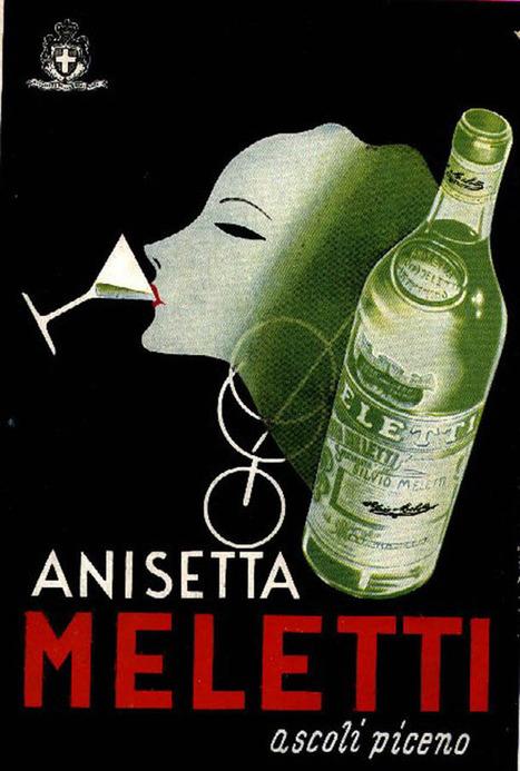 Anisetta Meletti: Vintage Italian Premium Liqueur | Le Marche another Italy | Scoop.it