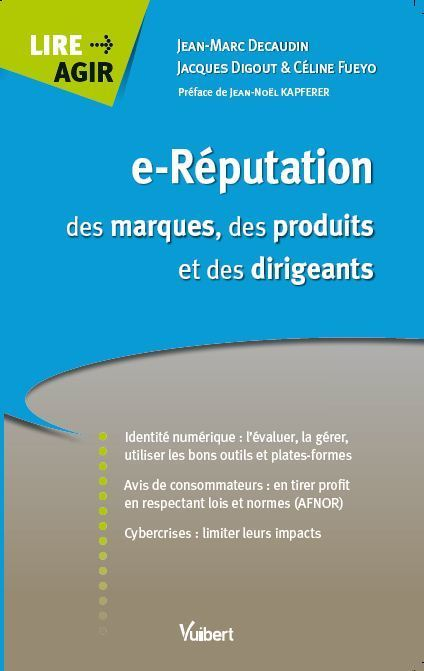 Ouvrage e-Réputation des marques, des produits et des dirigeants   Réputation digitale - e-Réputation   Scoop.it