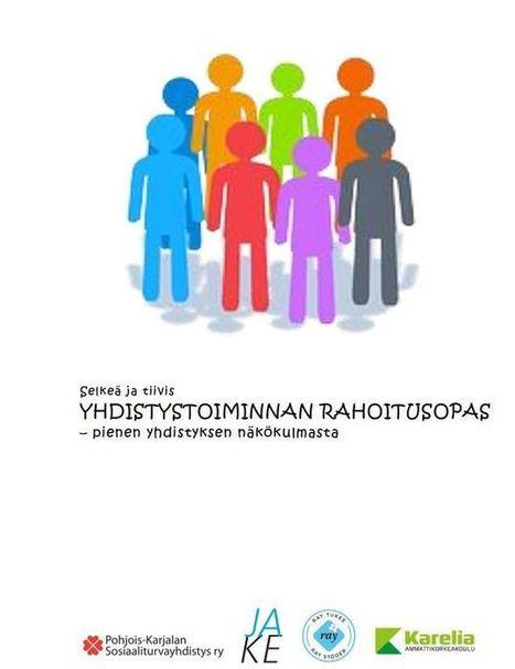 Yhdistystoiminnan rahoitusopas pienen yhdistyksen näkökulmasta | Jelli-järjestötietopalvelu | Yhdistystoiminta | Scoop.it