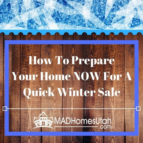 Prep Your Home For A Quick Winter Sale | Top Real Estate and Mortgage Articles | Scoop.it