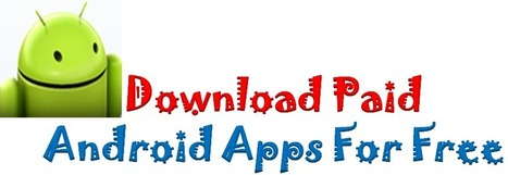 How To Download & Install Paid Android Apps For Free   android   Scoop.it