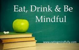8 Must-Read Books on Mindful Eating | The (Mind) Full Plate | Scoop.it