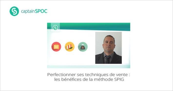 [Novembre]SPOC : Perfectionner ses techniques de vente avec la méthode SPIG | MOOC Francophone | Scoop.it