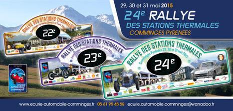 Le Rallye des stations thermales du Comminges sera en vallée d'Aure les 30 et 31 mai | Vallée d'Aure - Pyrénées | Scoop.it