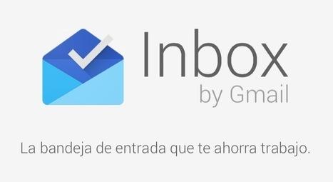Inbox de Gmail, una nueva forma de gestionar el email   AgenciaTAV - Asistencia Virtual   Scoop.it