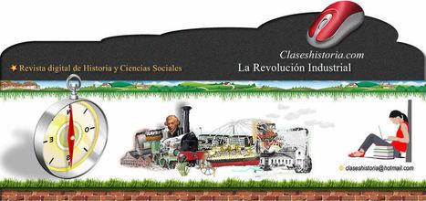 La Revolución Industrial | La revolución industrial | Scoop.it