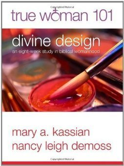 True Woman 101: Divine Design, Bible Study | Bible Study Ideas | Scoop.it