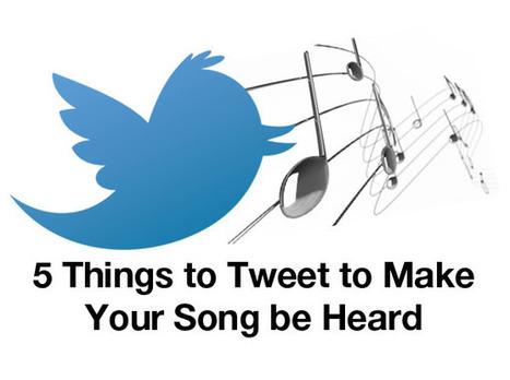 5 Things to Tweet to Make Your Song be Heard | my social media | Scoop.it