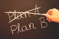 Preparara ya un plan B... ya que tu plan A no funcionará   Business Model You   Scoop.it