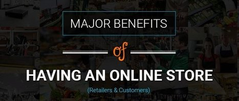 Major Benefits of having an Online Store - KNOWARTH | KNOWARTH Technologies | Scoop.it