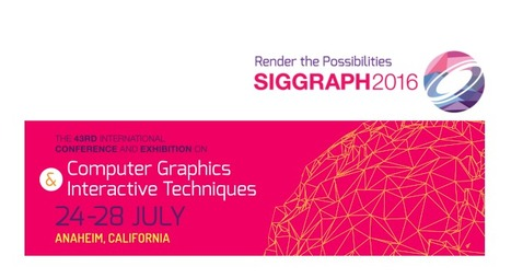 SIGGRAPH 2016 | 4D Pipeline - trends & breaking news in Visualization, Virtual Reality, Augmented Reality, 3D, Mobile, and CAD. | Scoop.it