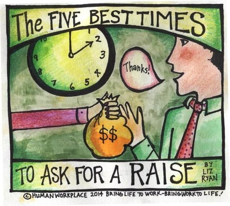 The Five Best Times to Ask for a Raise | Human Resources | Scoop.it