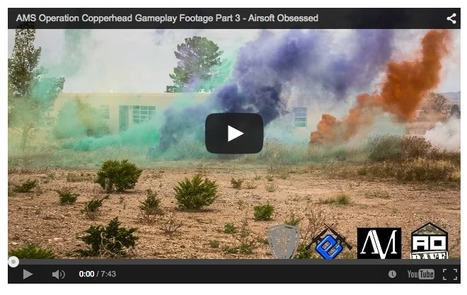 AMS Operation Copperhead Gameplay Footage Part 3 - Airsoft Obsessed on YouTube! | Thumpy's 3D House of Airsoft™ @ Scoop.it | Scoop.it