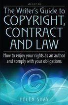 The Writer's Guide to Copyright, Contract and Law: How to Enjoy Your Rights as an Author and Comply with Your Obligations - Writing Reference Books   International Aspects of Publishing, Intellectual Property and the Law   Scoop.it