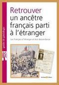 The French Genealogy Blog: French Genealogy - the Search in Reverse | Rhit Genealogie | Scoop.it